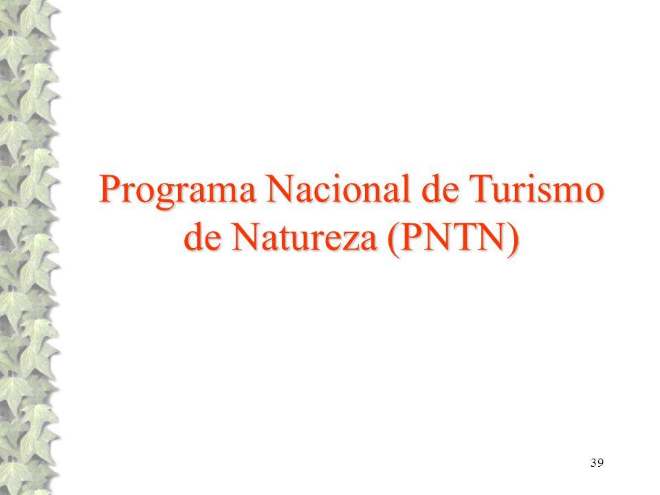 Programa Nacional de Turismo de Natureza (PNTN)