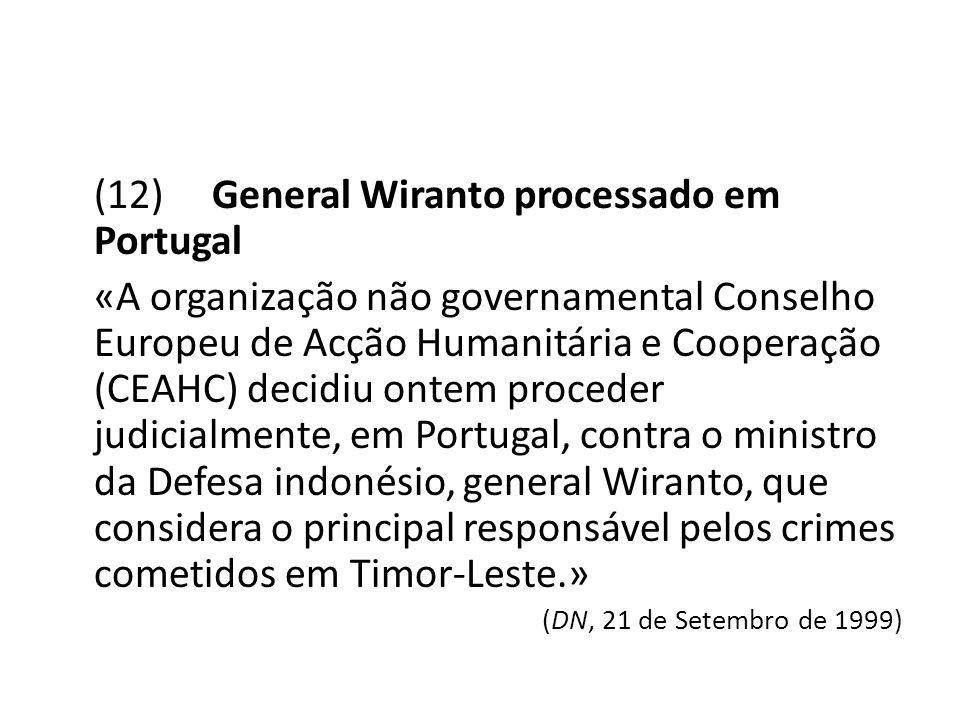 (12) General Wiranto processado em Portugal