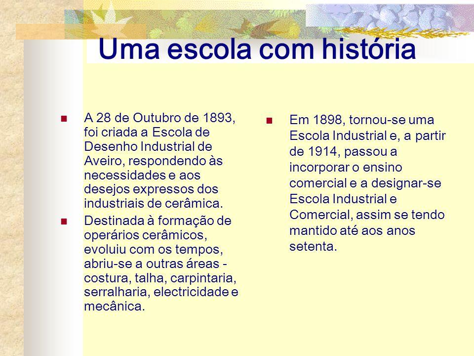 Uma escola com história
