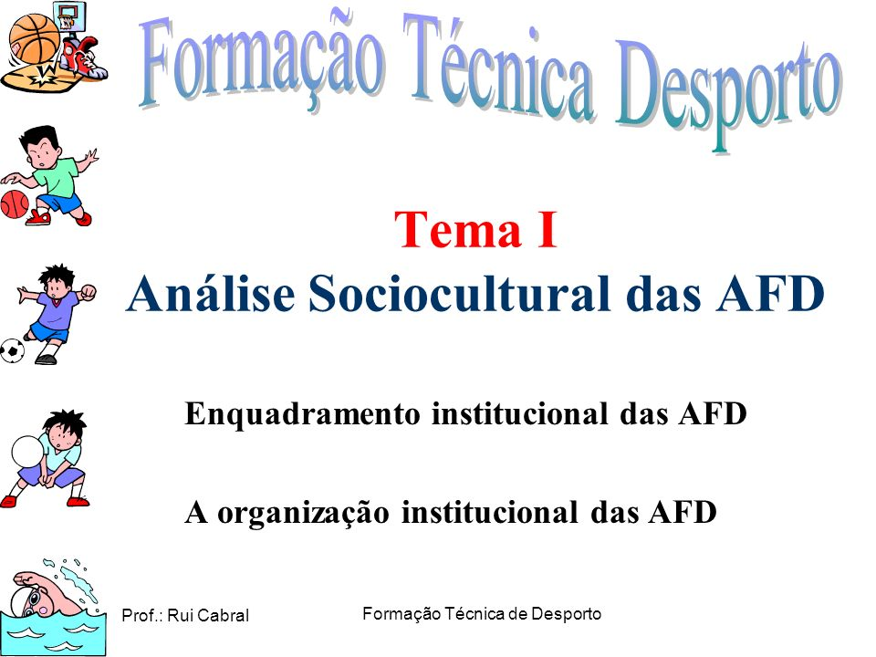 Tema I Análise Sociocultural das AFD
