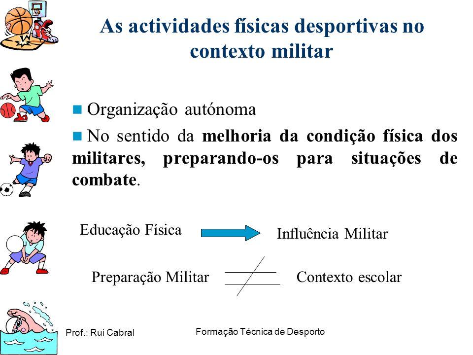 As actividades físicas desportivas no contexto militar