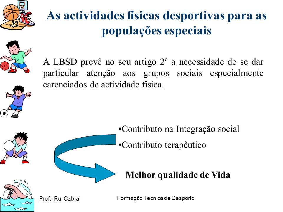 As actividades físicas desportivas para as populações especiais