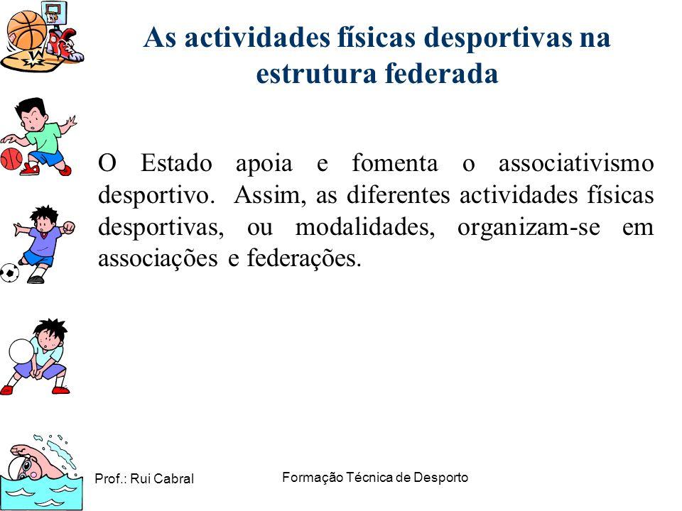 As actividades físicas desportivas na estrutura federada