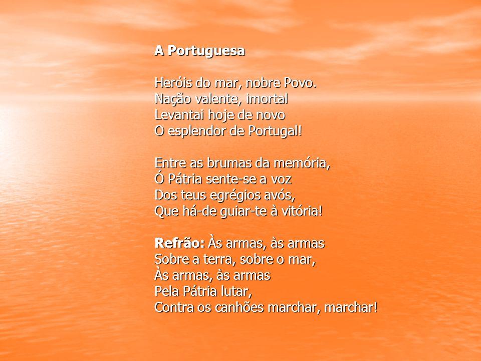 A Portuguesa Heróis do mar, nobre Povo