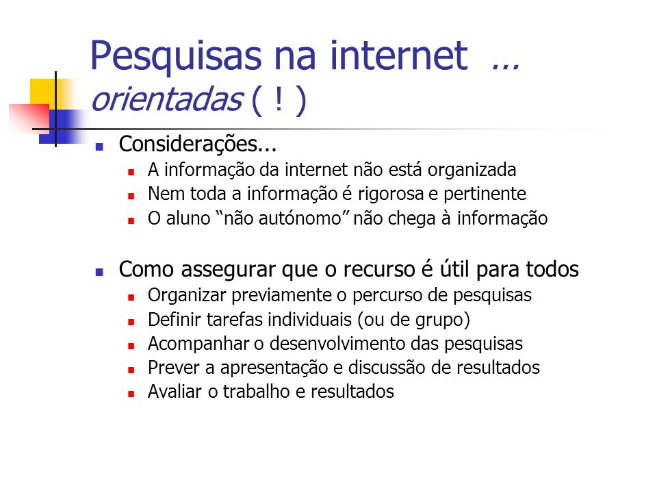 Pesquisas na internet ... orientadas ( ! )
