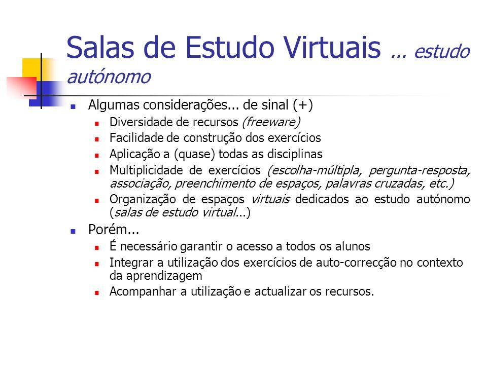 Salas de Estudo Virtuais ... estudo autónomo