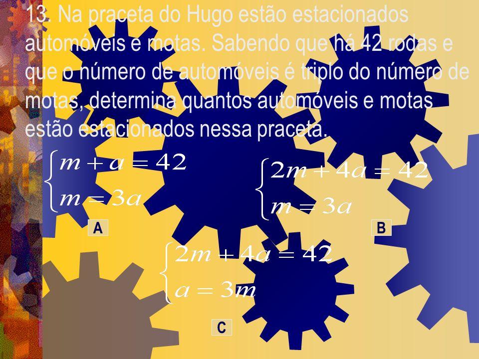 13. Na praceta do Hugo estão estacionados automóveis e motas