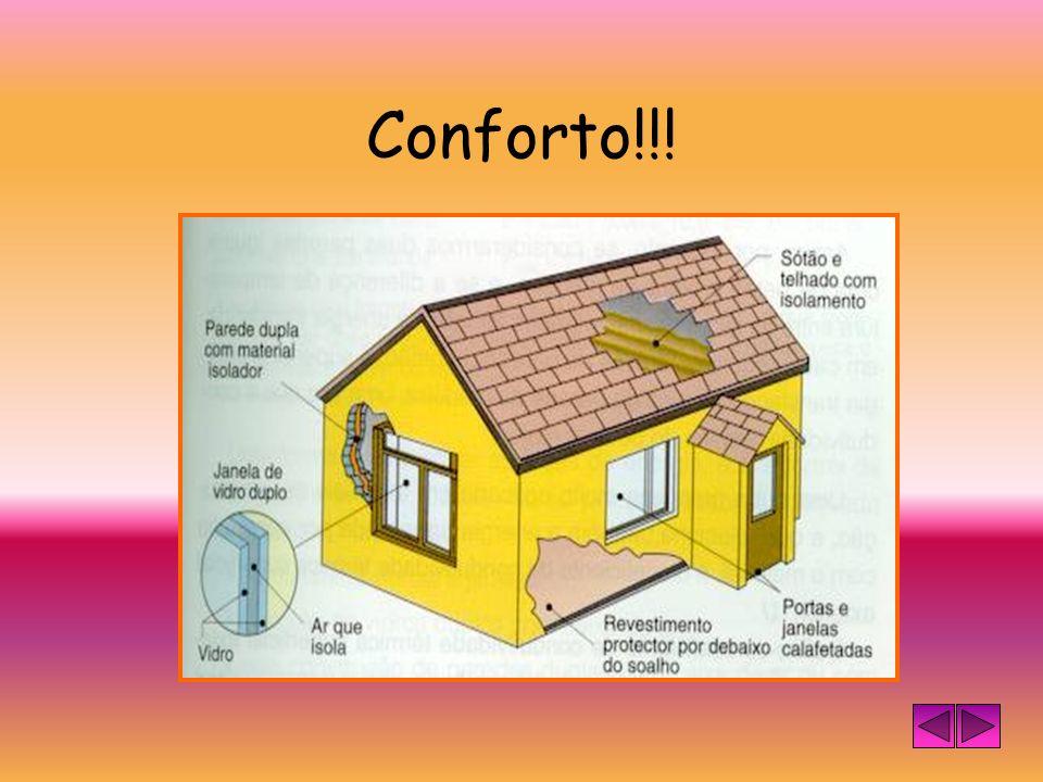 Conforto!!!