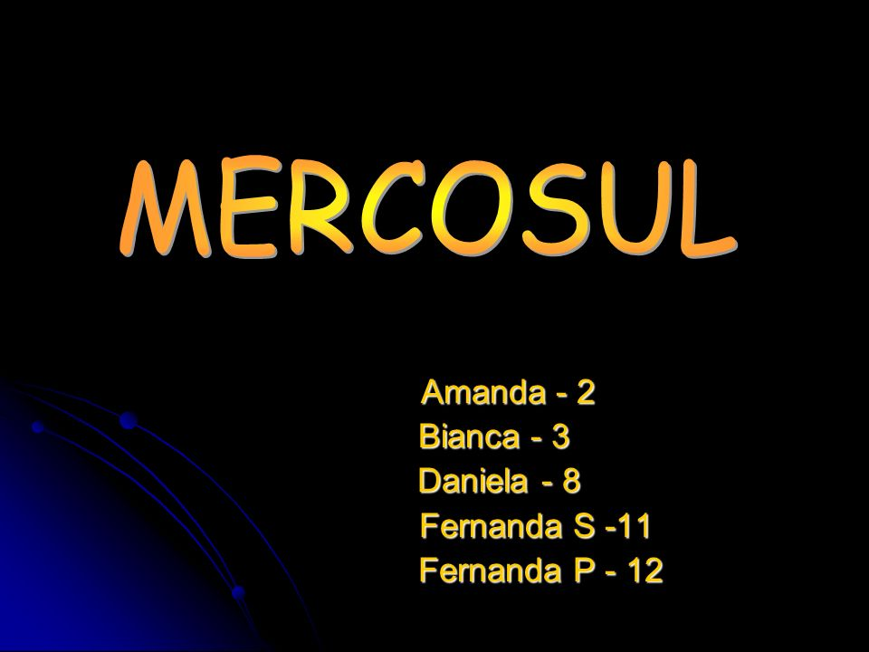 Amanda - 2 Bianca - 3 Daniela - 8 Fernanda S -11 Fernanda P - 12