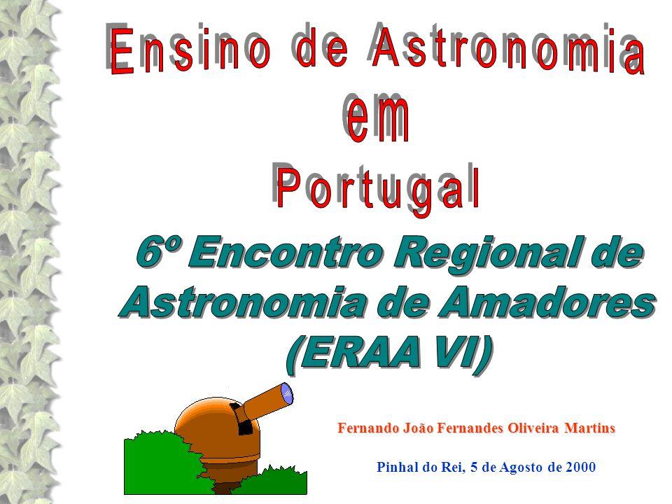 Ensino de Astronomia em Portugal 6º Encontro Regional de