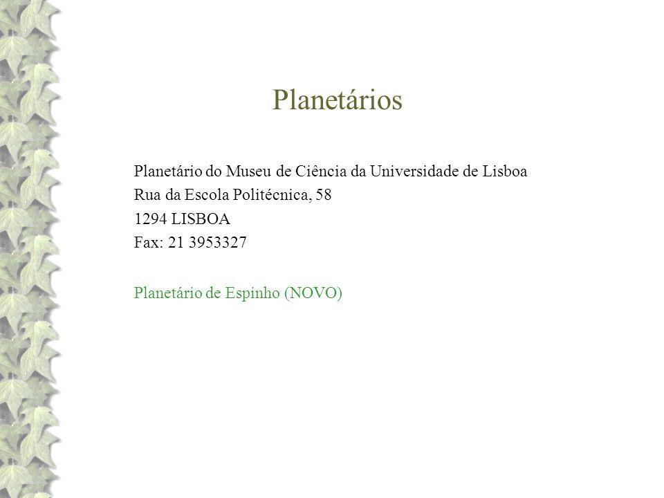 Planetários Planetário do Museu de Ciência da Universidade de Lisboa