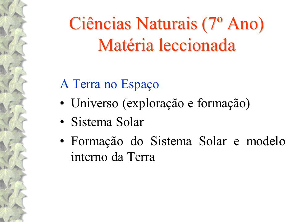 Ciências Naturais (7º Ano) Matéria leccionada