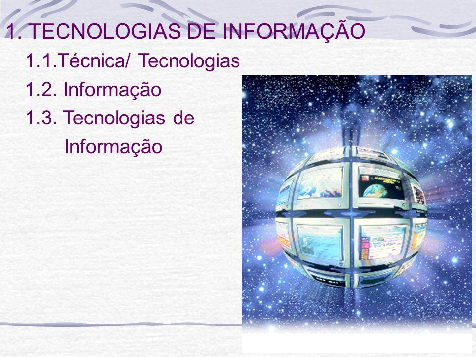 1. TECNOLOGIAS DE INFORMAÇÃO