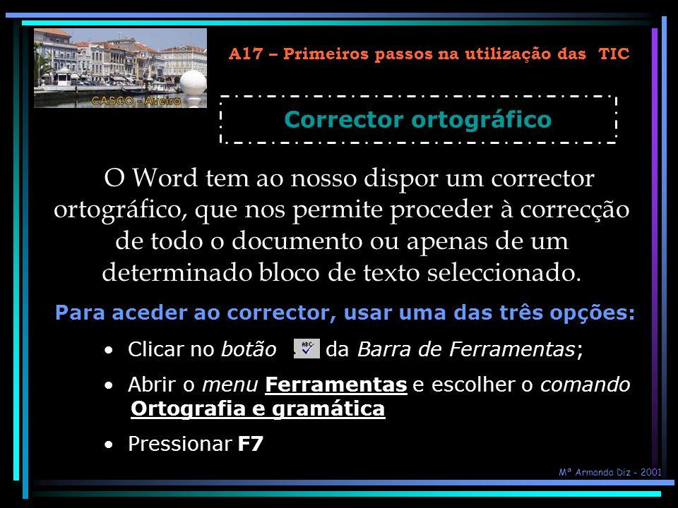 A17 – Primeiros passos na utilização das TIC Corrector ortográfico