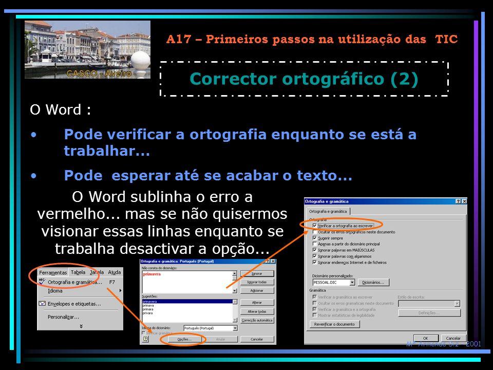 A17 – Primeiros passos na utilização das TIC Corrector ortográfico (2)