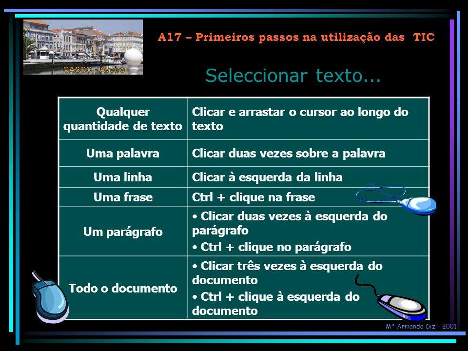 Seleccionar texto... A17 – Primeiros passos na utilização das TIC