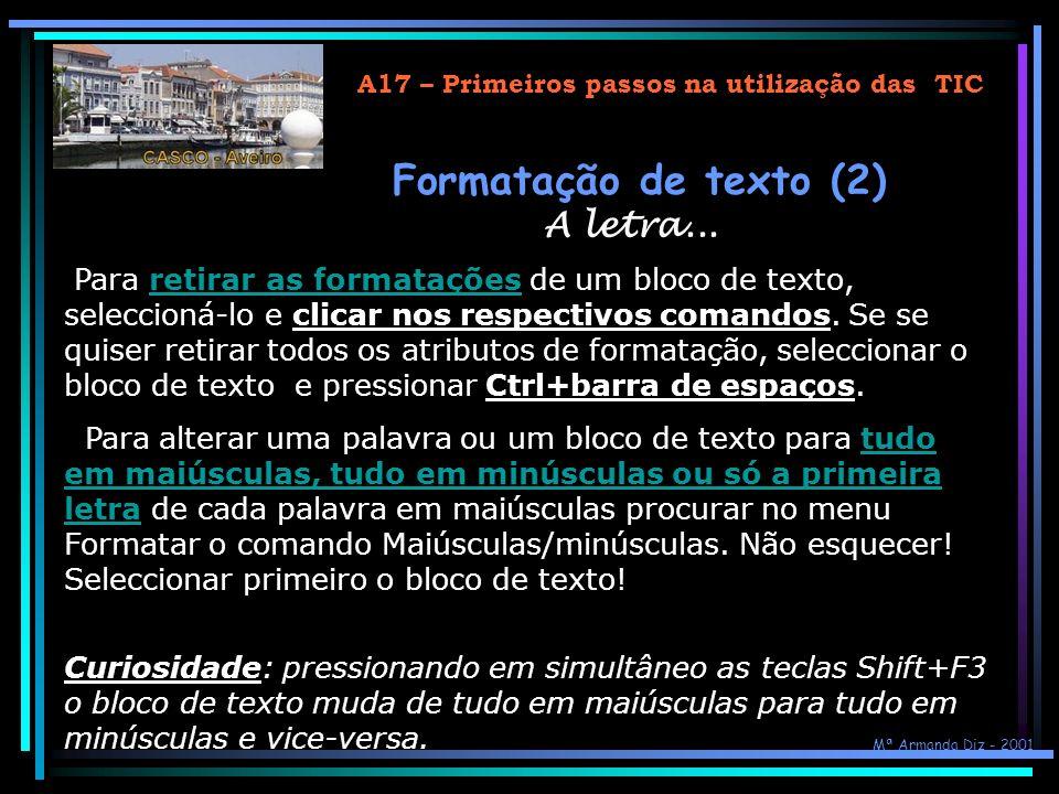 Formatação de texto (2) A letra...