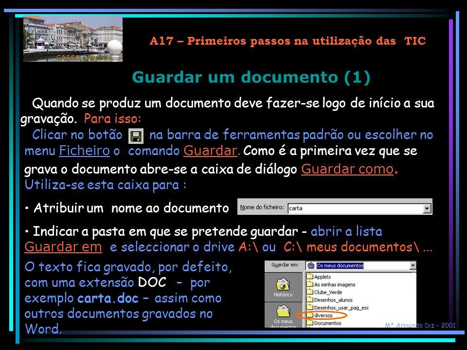 A17 – Primeiros passos na utilização das TIC Guardar um documento (1)