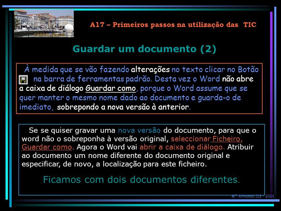 A17 – Primeiros passos na utilização das TIC Guardar um documento (2)
