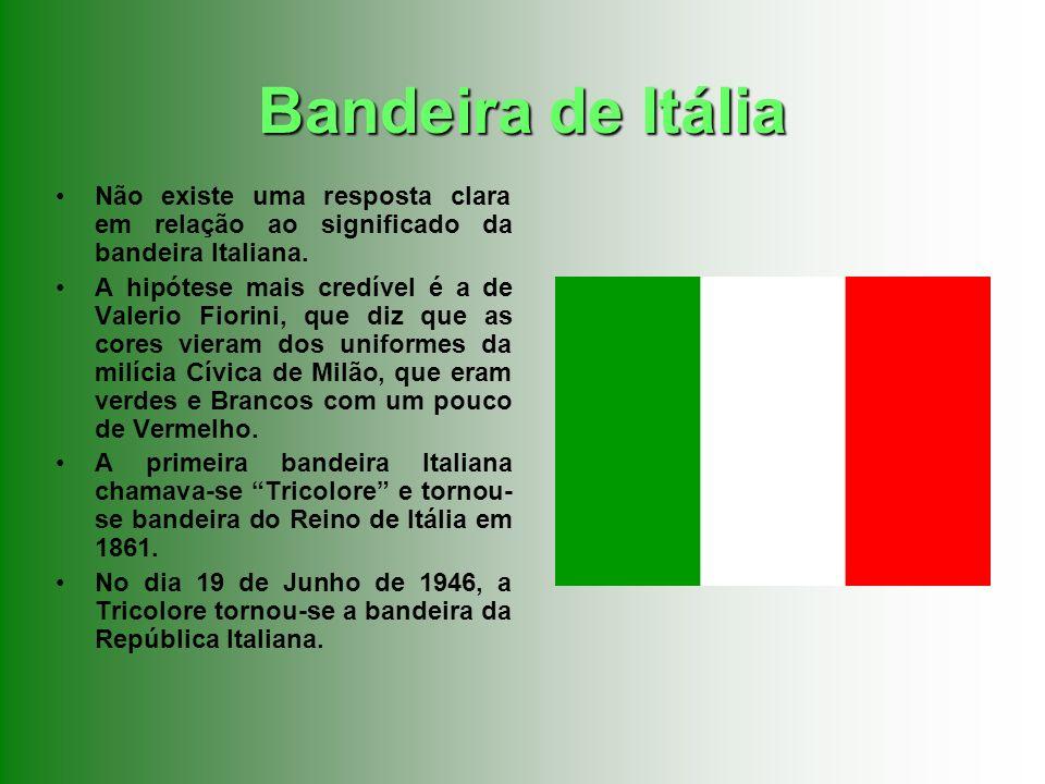Bandeira de ItáliaNão existe uma resposta clara em relação ao significado da bandeira Italiana.