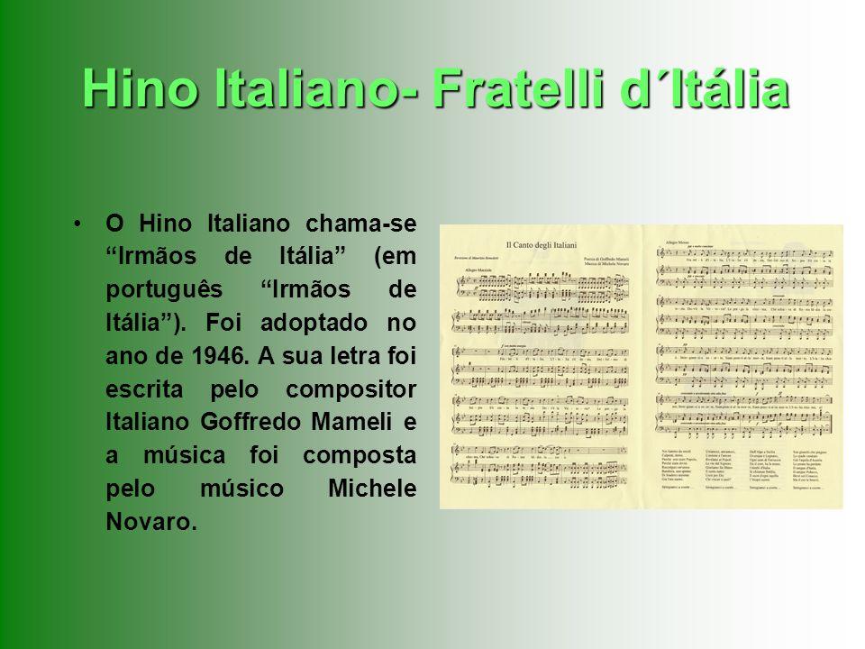 Hino Italiano- Fratelli d´Itália