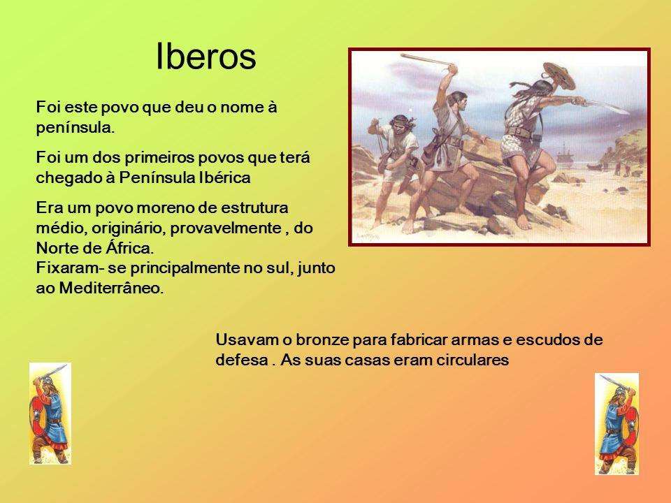 Iberos Foi este povo que deu o nome à península.