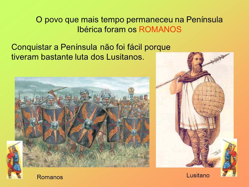 O povo que mais tempo permaneceu na Península Ibérica foram os ROMANOS