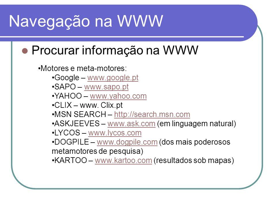 Navegação na WWW Procurar informação na WWW Motores e meta-motores: