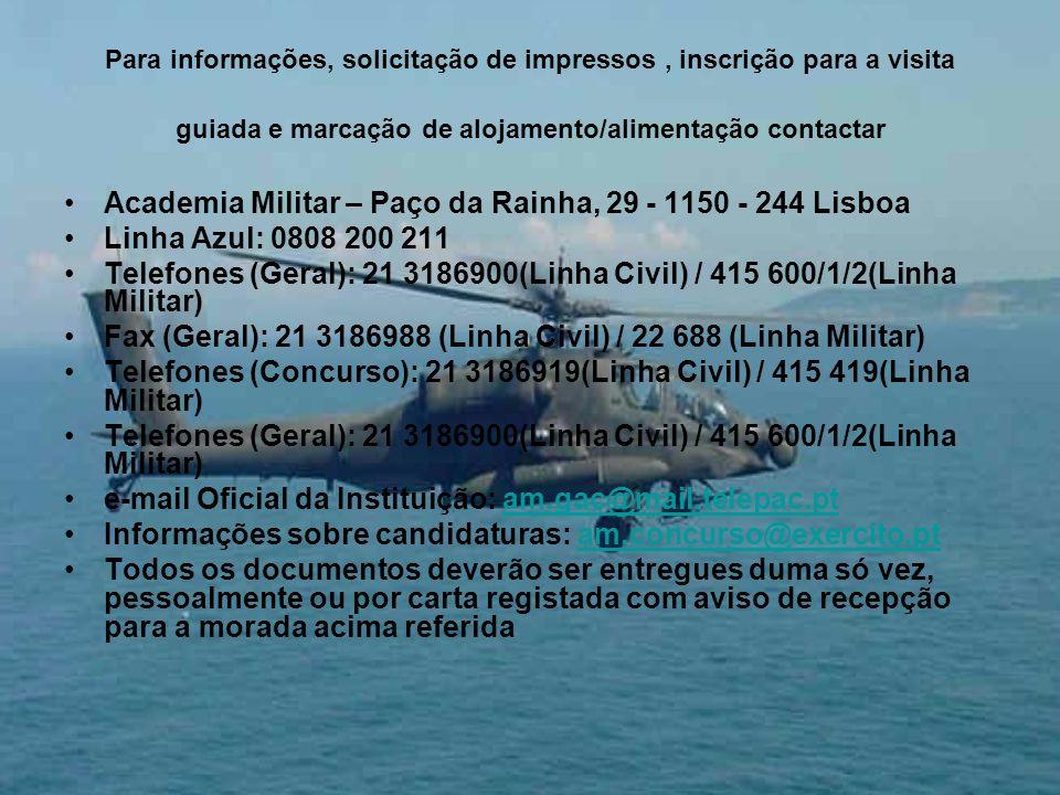 Academia Militar – Paço da Rainha, 29 - 1150 - 244 Lisboa