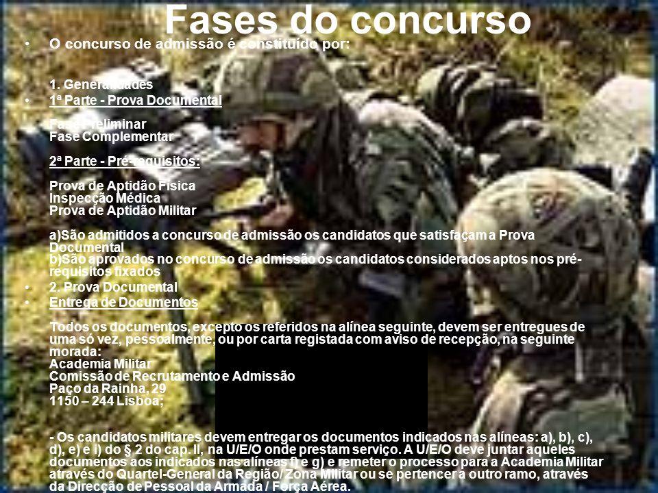 Fases do concurso O concurso de admissão é constituído por: 1. Generalidades.