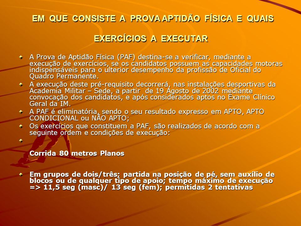 EM QUE CONSISTE A PROVA APTIDÃO FÍSICA E QUAIS EXERCÍCIOS A EXECUTAR