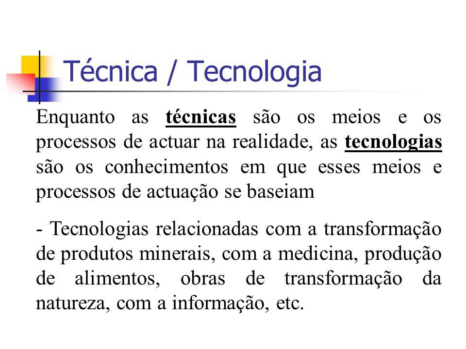 Técnica / Tecnologia
