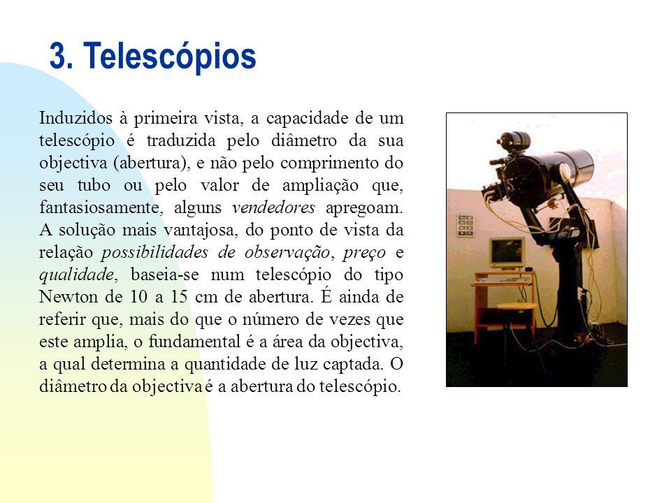 3. Telescópios