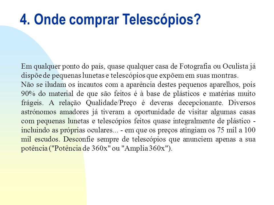4. Onde comprar Telescópios