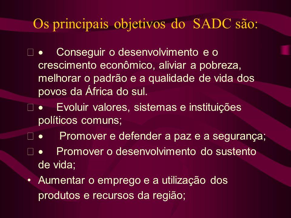Os principais objetivos do SADC são: