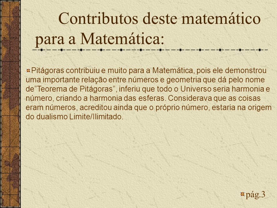 Contributos deste matemático para a Matemática: