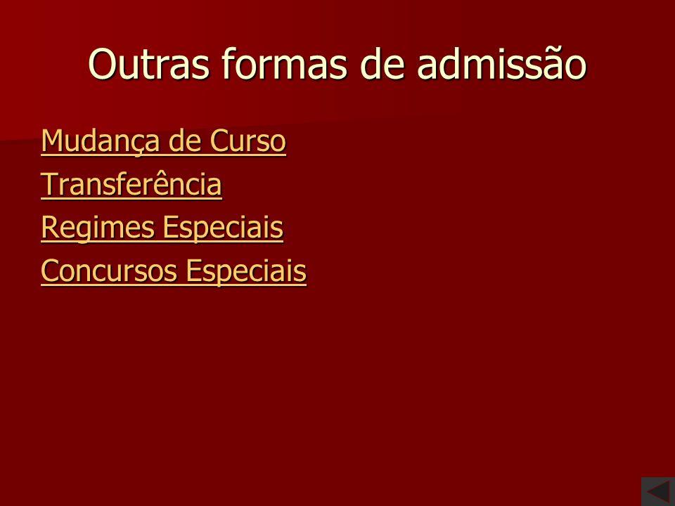 Outras formas de admissão