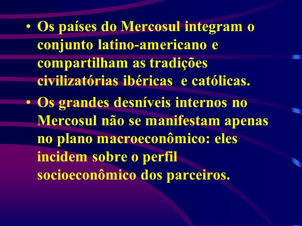 Os países do Mercosul integram o conjunto latino-americano e compartilham as tradições civilizatórias ibéricas e católicas.