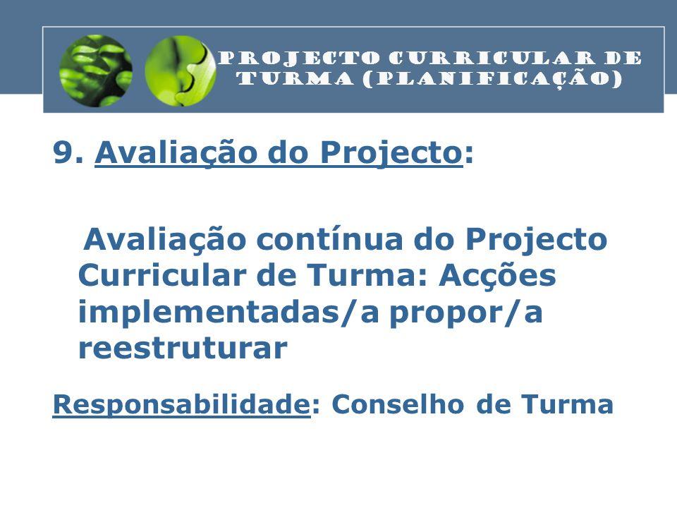 PROJECTO CURRICULAR DE TURMA (Planificação)