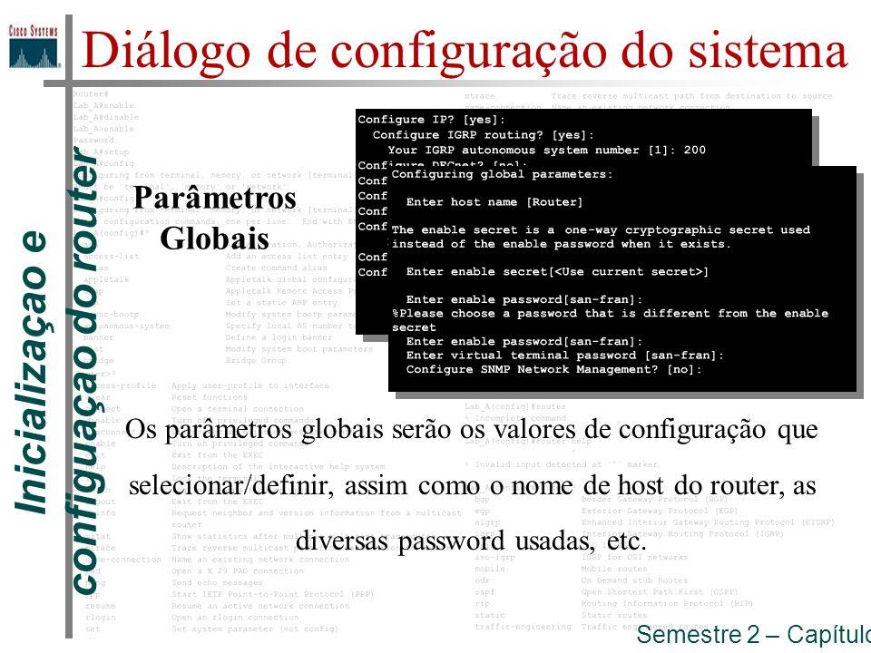 Inicializaçao e configuaçao do router