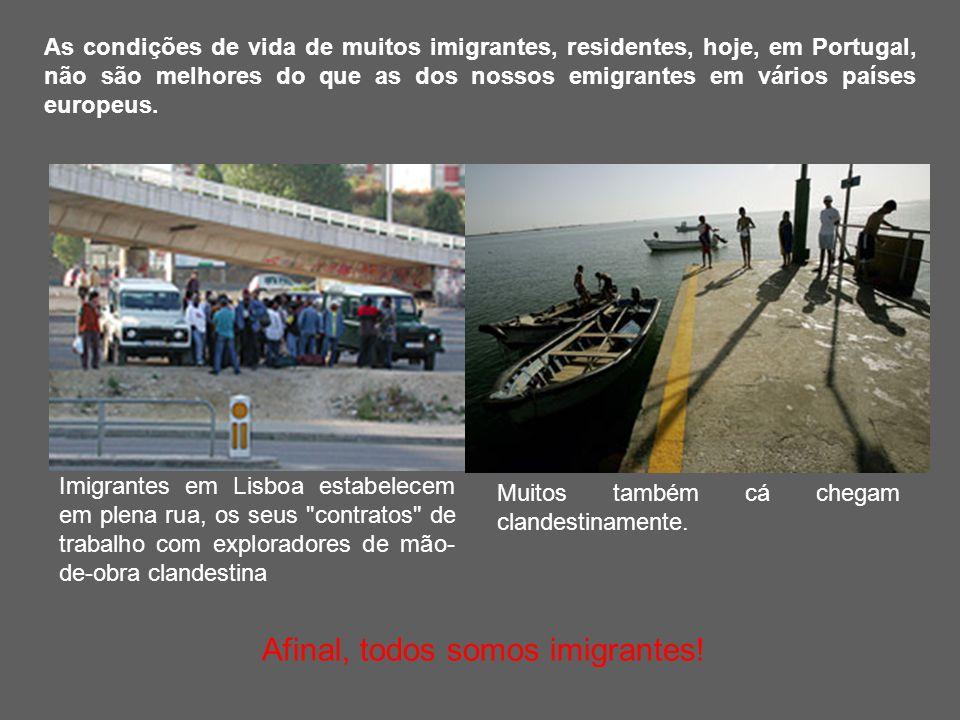 Afinal, todos somos imigrantes!