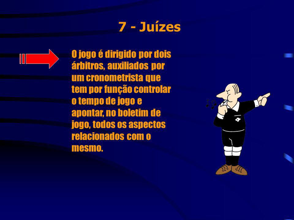 7 - Juízes