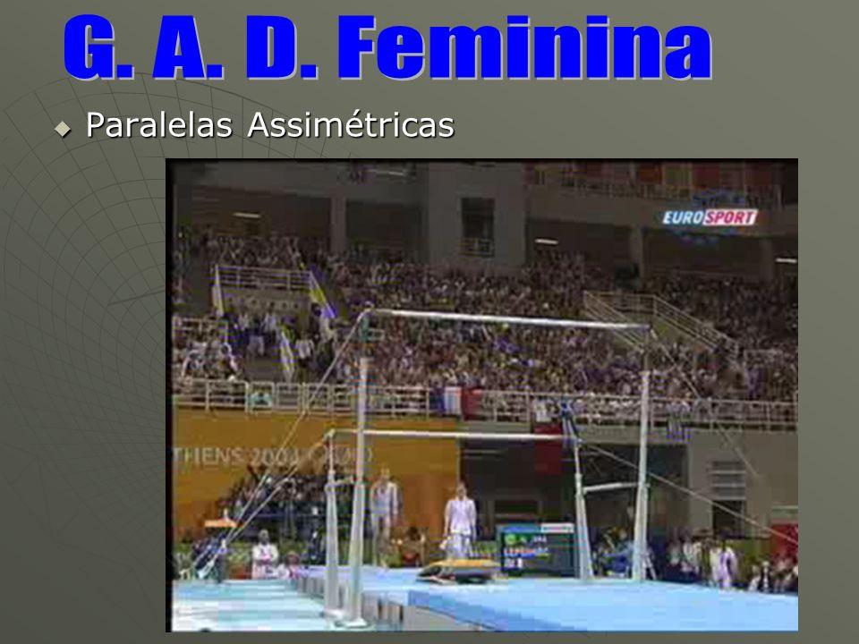 G. A. D. Feminina Paralelas Assimétricas