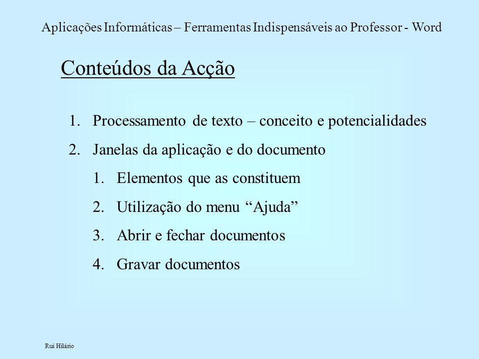 Conteúdos da Acção Processamento de texto – conceito e potencialidades