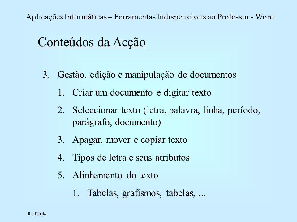 Conteúdos da Acção Gestão, edição e manipulação de documentos