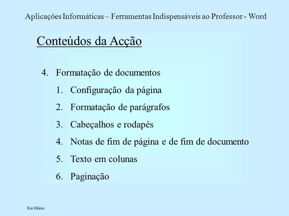 Conteúdos da Acção Formatação de documentos Configuração da página