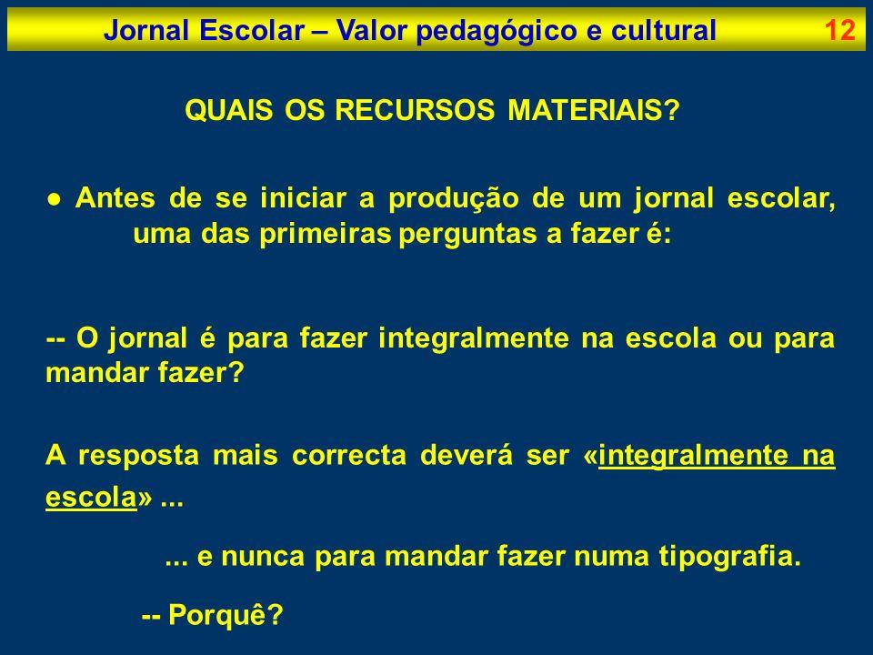 Jornal Escolar – Valor pedagógico e cultural
