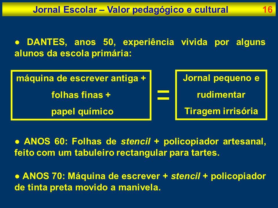Jornal Escolar – Valor pedagógico e cultural 16