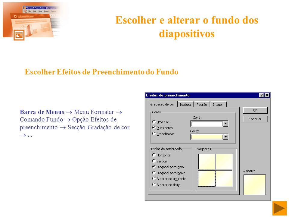 Escolher e alterar o fundo dos diapositivos