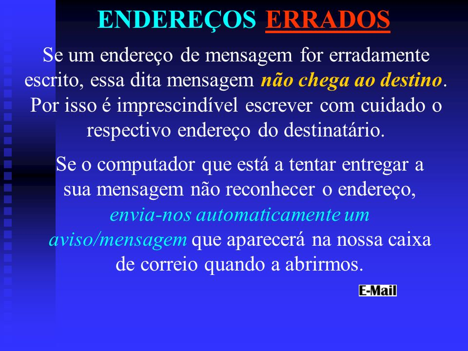 ENDEREÇOS ERRADOS